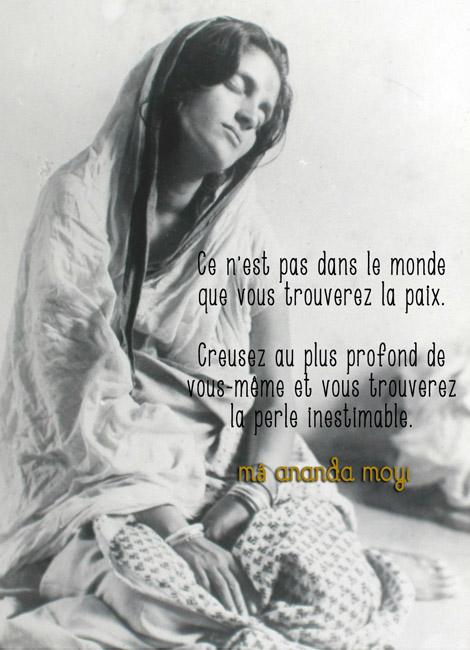 Mâ Ananda Moyî  .......La Mère Divine incarné....... Citation-ma-ananda-moyi-redim